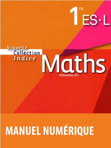 Indice Maths 1re ES-L Collection Bordas Livre du professeur
