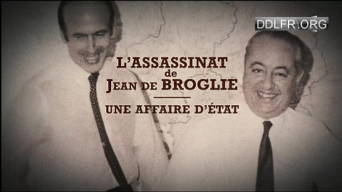 L'assassinat de Jean de Broglie, une affaire d'Etat