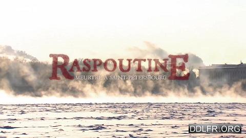 Raspoutine Meurtre à Saint-Pétersbourg