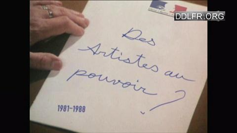 Des artistes au pouvoir ? 1981-1988