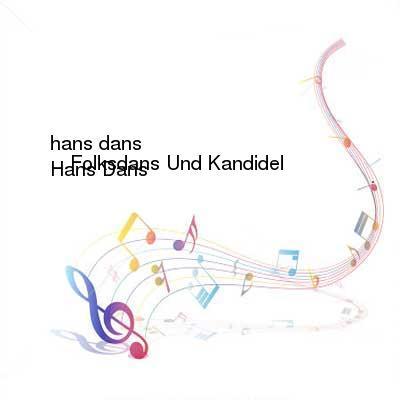 SceneHdtv Download Links for Hans_Dans-Folksdans_Und_Kandidel-CD-FLAC-2007-CUSTODES