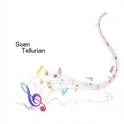 SceneHdtv Download Links for Soen-Tellurian-CD-FLAC-2014-mwnd