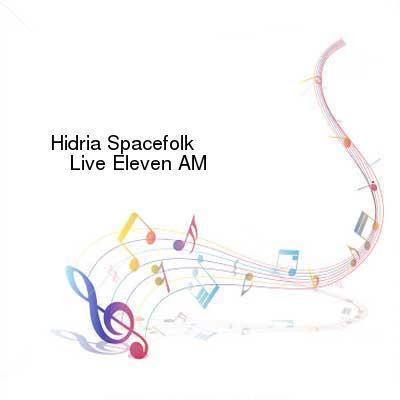 SceneHdtv Download Links for Hidria_Spacefolk-Live_Eleven_AM-CD-FLAC-2005-mwnd