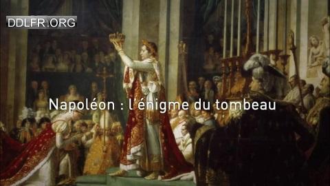 L'ombre d'un doute Napoléon : l'énigme du tombeau