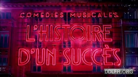 Comédies musicales l'histoire d'un succès