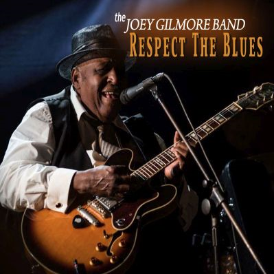 The Joey Gilmore band – 'Respect the blues' (2016) 161216102124650984