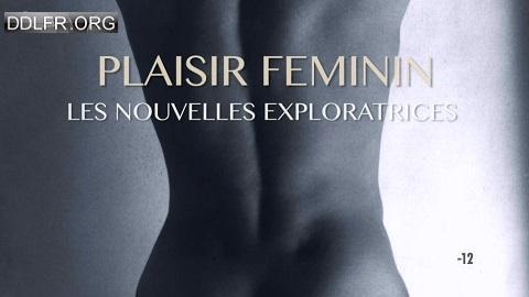 Plaisir féminin, les nouvelles exploratrices