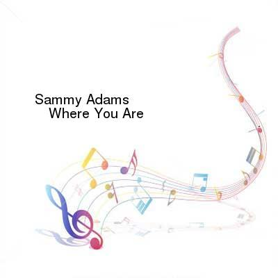SceneHdtv Download Links for Sammy_Adams-Where_You_Are-Single-WEB-2016-ENRAGED