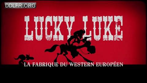 Lucky Luke - La fabrique du western européen