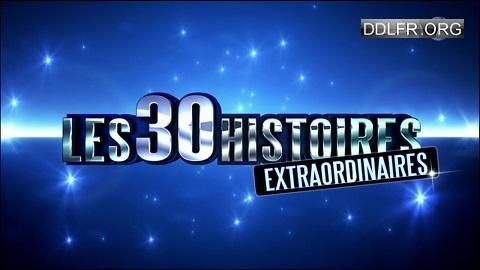 Les 30 histoires Extraordinaires 26 Décembre 2016