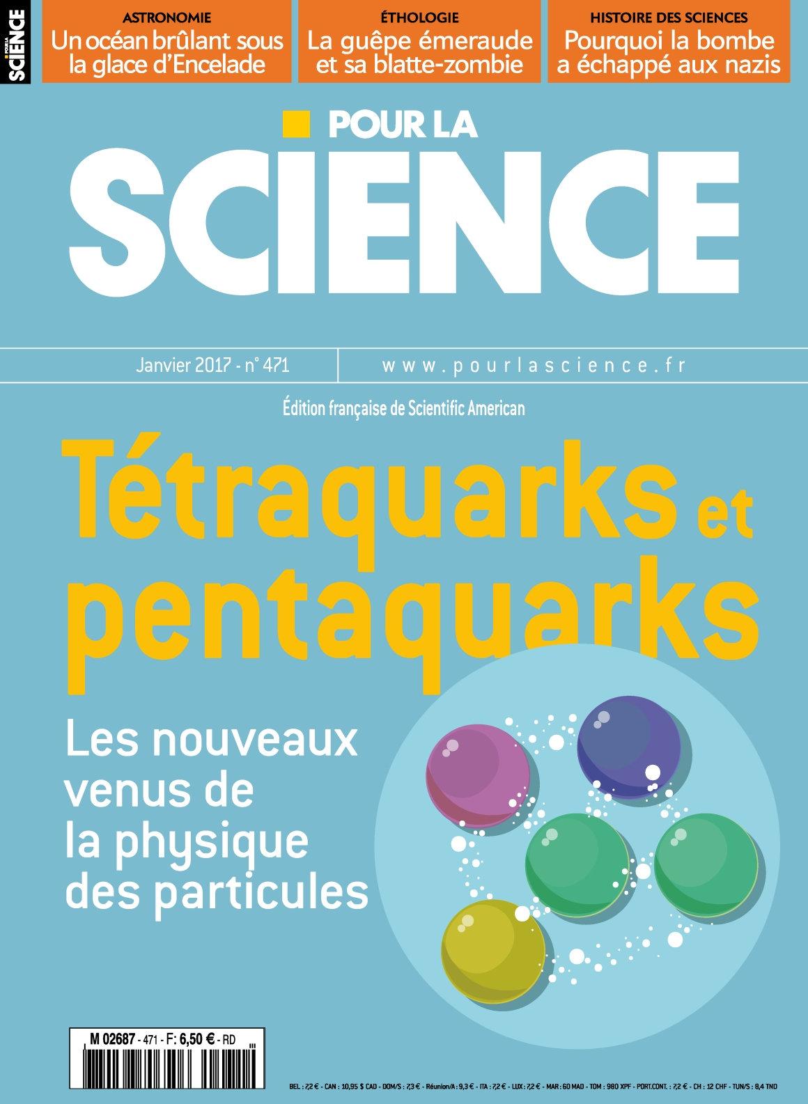 Pour la Science N°471 - Janvier 2017