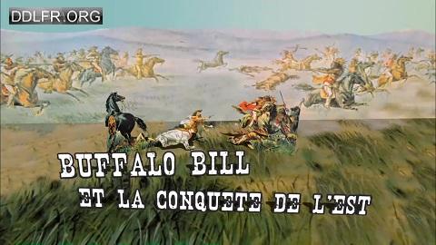 Buffalo Bill et la conquête de l'Est