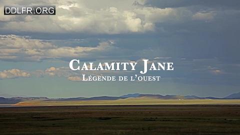 Calamity Jane, légende de l'Ouest