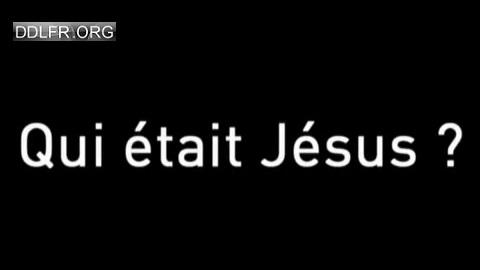 L'ombre d'un doute Qui était Jésus