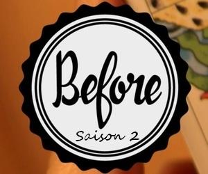 Before webserie saison 2