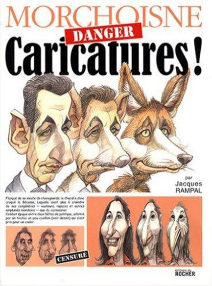 Jacques Rampal et Jean-Claude Morchoisne - Danger - Caricatures