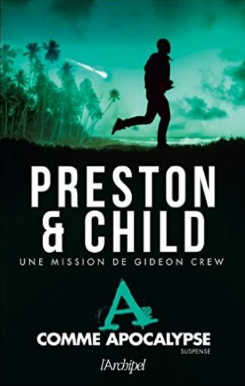 télécharger A comme Apocalypse - Douglas Preston, Lincoln Child