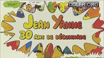 Jean Yanne, 30 ans de déconnade