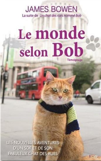 télécharger [Bob le chat] Le monde selon Bob - James Bowen