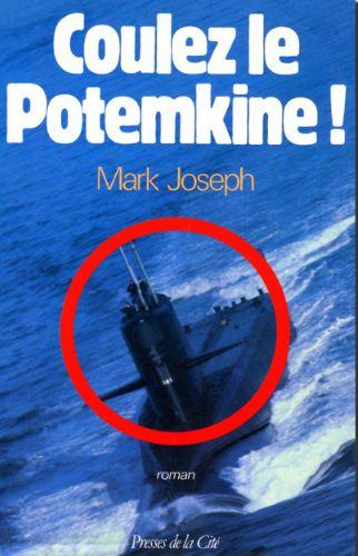 télécharger Coulez le Potemkine ! – Mark Joseph