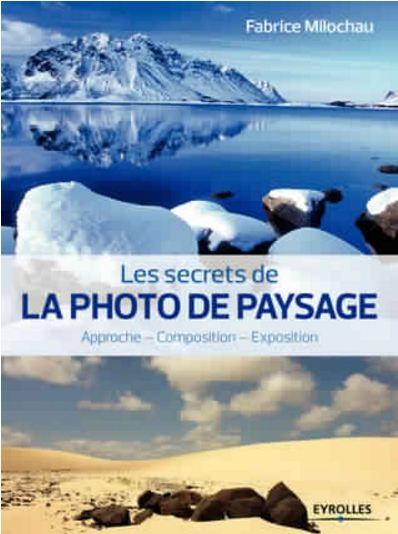 télécharger Les secrets de la photo de paysage