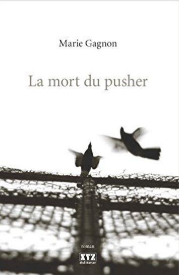 télécharger La Mort du Pusher de Marie Gagnon 2016