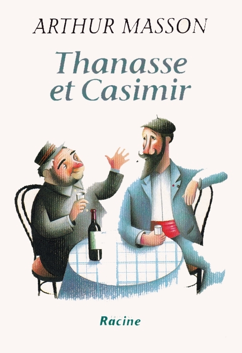Thanasse et Casimir - Masson, Arthur