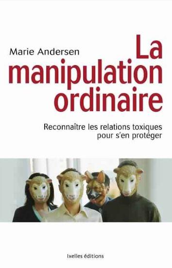 télécharger Andersen, Marie - La manipulation ordinaire