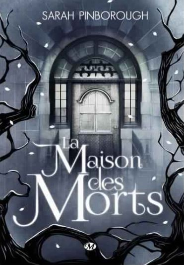 télécharger La Maison des Morts - Sarah Pinborough