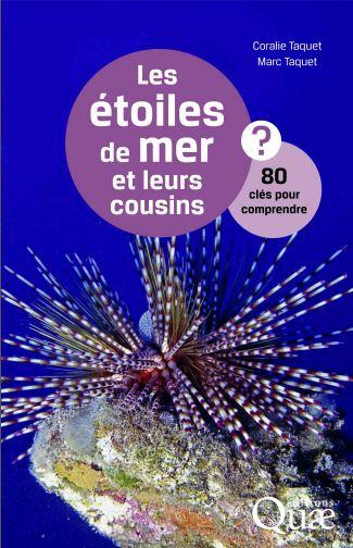 télécharger Les étoiles de mer et leurs cousins ? : 80 clés pour comprendre