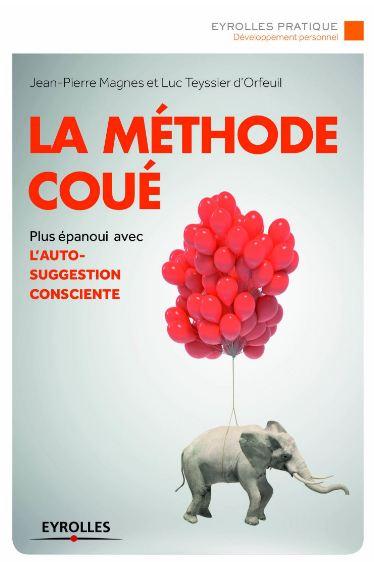télécharger La méthode Coué 2e Edition