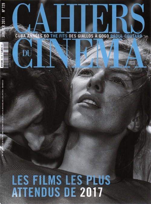 Cahiers du Cinéma N°729 - Janvier 2017