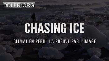 Chasing Ice Climat en péril : la preuve par l'image