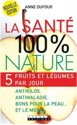 télécharger La Santé 100 % Nature