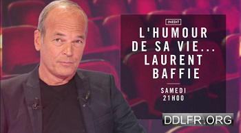 L'humour de sa vie Laurent Baffie