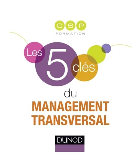télécharger Les 5 clés du management transversal. Eyrolles