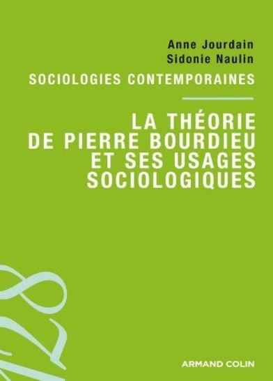 télécharger La théorie de Pierre Bourdieu et ses usages sociologiques