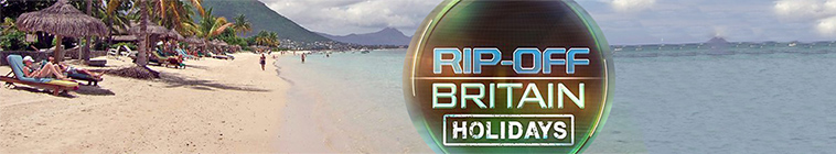 SceneHdtv Download Links for Rip Off Britain Holidays S05E08 720p HDTV x264-DOCERE