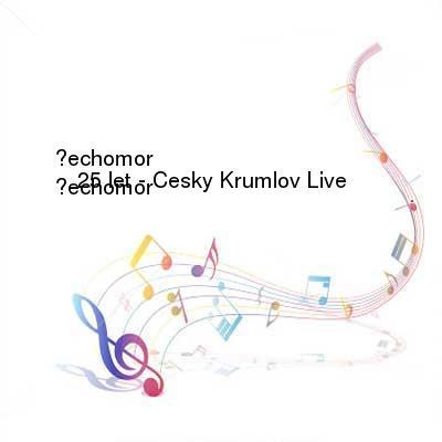 X264LoL Download Links for Cechomor-25_let_-_Cesky_Krumlov_Live-WEB-CZ-2013-I_KnoW