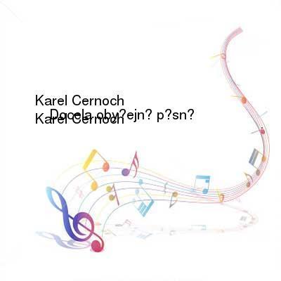 SceneHdtv Download Links for Karel_Cernoch-Docela_obycejne_pisne-WEB-CZ-2011-I_KnoW