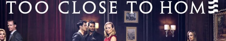 X264LoL Download Links for Too Close to Home S02E02 A Family Affair HDTV x264-CRiMSON