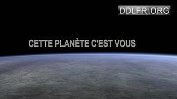 Cette planète c'est vous