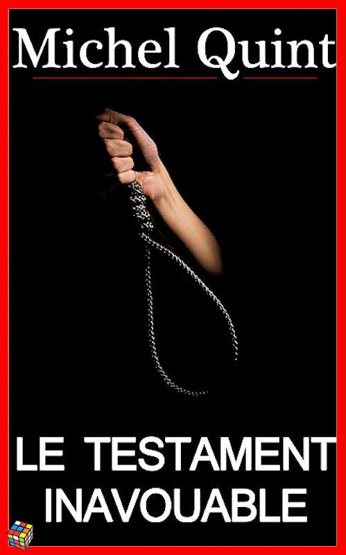 télécharger Michel Quint - Le testament inavouable