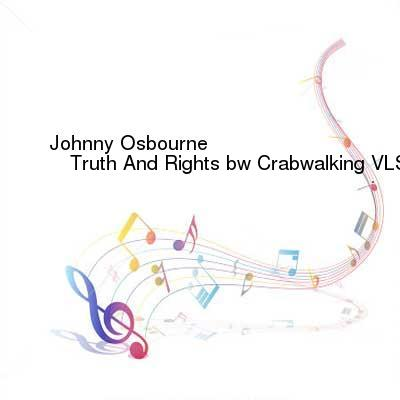 SceneHdtv Download Links for Johnny_Osbourne_bw_Prince_Jazzbo-Truth_And_Rights_bw_Crabwalking-(SJR3207)-Reissue-VLS-2015-NOiR