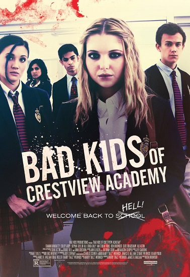 Bad Kids of Crestview Academy (2017) 1080p.WEB-DL.DD5.1.H264-FGT
