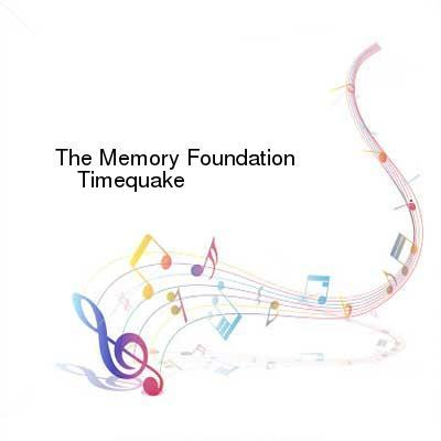 SceneHdtv Download Links for The_Memory_Foundation-Timequake-(cent-cd02)-2CD-FLAC-2002-dL