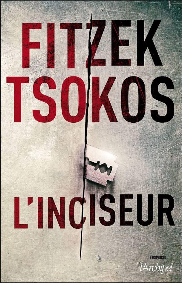 télécharger L'inciseur – Sebastian Fitzek, Michael Tsokos
