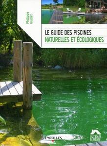 télécharger Le guide des piscines naturelles et écologiques