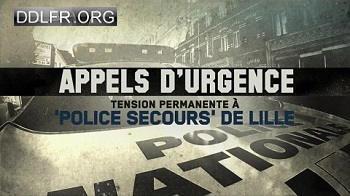 Appels d'urgence Tension permanente à «Police Secours» de Lille