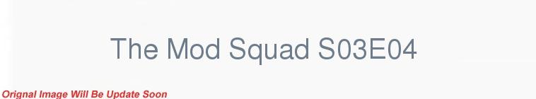 SceneHdtv Download Links for The Mod Squad S03E04 DSR x264-REGRET